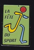 66912- Pin's.la Fete Du Sport. - Pin's & Anstecknadeln