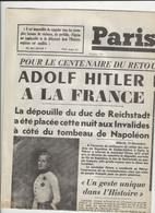 RARE Paris Soir Décembre 1940 Hadolf Hitler Rend L'aiglon A Coté Du Tombeau De Napoleon Sartrouville Reconstruction - Newspapers