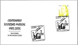 Matasellos CENTENARIO SOCIEDAD MUSICAL. Segorbe, Castellon, 2005 - 1931-Aujourd'hui: II. République - ....Juan Carlos I
