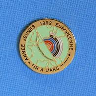 1 PIN'S //  ** TIR A L'ARC / ANNÉE JEUNES 1992 EUROPÉENNE ** - Tiro Con L'Arco