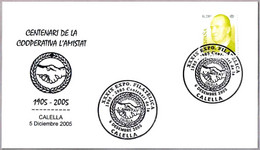 Matasellos CENT. COOPERATIVA L'AMISTAD - MANOS - HANDS. Calella, Barcelona, 2005 - 1931-Aujourd'hui: II. République - ....Juan Carlos I