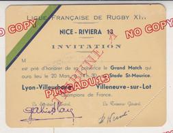 Au Plus Rapide Jeu à XIII Rugby Match Lyon Villeurbanne SA Villeneuve Sur Lot Nice 20 Mars 1938 Invitation Tribune A - Programmes