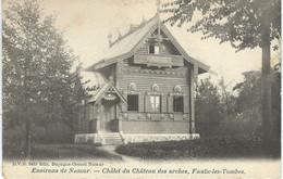 Environs De NAMUR - FAULX-LES-TOMBES : Châlet De Château Des Arches - D.V.D. 9459 - Cachet De La Poste 1904 - Gesves