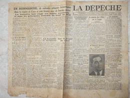 La Dépeche Journal De La Démocratie Juillet 1944 Toulouse Journaux Anciens - Autres