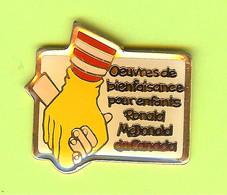 Pin's Mac Do McDonald's Oeuvres De Bienfaisance Pour Enfants Ronald McDonald - 10C16 - McDonald's