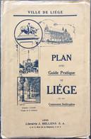 Liège, Plan De La Ville Avec Guide Pratique. - Geographical Maps