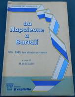 Da Napoleone A Bartali  - Edizioni Il Capitello, 1985 - 295 Pagine - Libri, Riviste, Fumetti