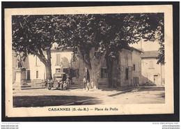 CPA 13 Cabannes Place Du Poilu - Otros Municipios