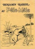 Benjamin Rabier Au Pêle-Mêle. 80 Pages N&B. Imprimerie Gabelle, Carcassonne. DL 1er Trimestre 1979. Lire Description - Books, Magazines, Comics