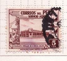 PIA - PERU'- 1938 : Francobollo Di Posta Aerea - Ristorante Popolare A Calleo - (Yv  P.A. 49) - Pérou