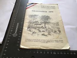 Gravelotte 1870  Les Amis Du Musée Le Souvenir Français De La Moselle Chanbley - Dépliants Turistici