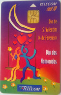 Portugal 50 Units Dia De S. Valentim ( Valentines Day) - Portugal