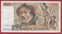 """100 Francs """"Delacroix"""" 1978----ALPH. F.5-- DANS L 'ETAT - 1962-1997 ''Francs''"""