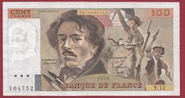 """100 Francs """"Delacroix"""" 1979----ALPH. Y.11-- DANS L 'ETAT - 100 F 1978-1995 ''Delacroix''"""
