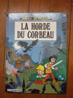 BD - Johan Et Pirlouit - La Horde Du Corbeau - Books, Magazines, Comics