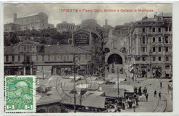 TRIESTE - Italy - Piazza Carlo Goldoni E Galleria Di Montuzza - Trieste