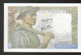 Billet 10 Francs Mineur, 25=3=1943, Neuf - 1871-1952 Antichi Franchi Circolanti Nel XX Secolo