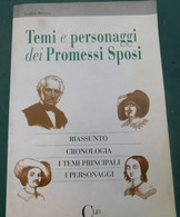 TEMI E PERSONAGGI DEI PROMESSI SPOSI - Andrea Roversi - Clio -1993 , 1^ed. - 158 Pag. - 14,5x 21,3 - Libri, Riviste, Fumetti