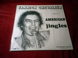 YANNICK CHEVALIER  PRESENTS  AMERICAN JINGLES  ° PLUS DE 100 JINGLES DE 3 SECONDE A 54 SECONDES SONT N°1 DANS LE MONDE - Compilaties