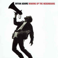 Bryan Adams- Waking Up The Neighbours - Rock