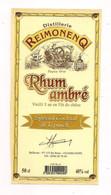 Etiquette  RHUM Ambré  Vieilli 1 An En Fût De Chêne  -  Distillerie  Reimonenq - GUADELOUPE - - Rhum
