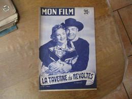 MON FILM N°365 DU 19-8-53 RANDOLPH SCOTT ET PATRICE WIMORE DANS LA TAVERNE DES REVOLTES - Cinema