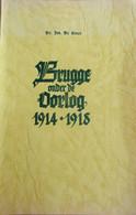 Brugge Onder De Oorlog 1914-1918 - Door J. De Smet - Eerste Wereldoorlog - Geschiedenis
