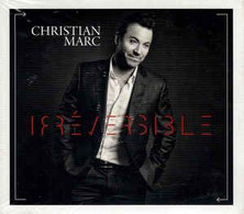 Christian Marc- Irréversible (digipak) - Musique & Instruments