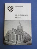 De Sint-Gilliskerk Brugge  -  Door Jozef Penninck - Geschiedenis