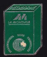 66924- Pin's.Sante Medecine La Mondiale Pharmacie Mediborne - Medici