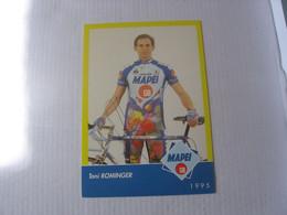 Autographe - Cyclisme - Toni Rominger - Wielrennen