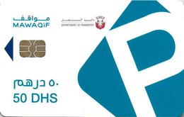 CARTE A PUCE CHIP CARD  بطاقة ذكية EMIRATS ARABES UNIS CARTE STATIONNEMENT DUBAI MUNICIPALITY 50 DHS - United Arab Emirates