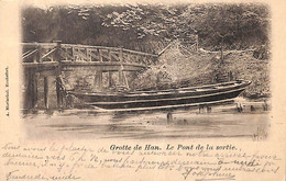 Grotte De Han - Le Pont De La Sortie (A. Marischal 1901) - Rochefort