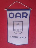 SPAIN BONITO BANDERÍN FLAG O.A.R. OAR BARCELONA A IDENTIFICAR, OFICINA DE D'AFERS ASUNTOS RELIGIOSOS ? VER AYUNTAMIENTO? - Andere Sammlungen