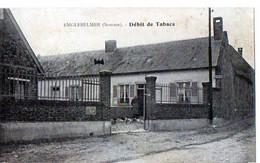 ENGLEBELME (Somme) - Débit De Tabacs - Altri Comuni