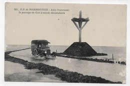 ILE DE NOIRMOUTIER - N° 261 - PASSAGE DU GOIS A MAREE BASSE AVEC VIEILLE VOITURE - CPA NON VOYAGEE - Francia