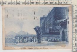 Napoli - Maschio Angioino Col Vesuvio  FIERA CAMPIONARIA 1923 - Napoli (Naples)