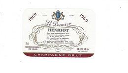 ETIQUETTE  CHAMPAGNE  LE PREMIER HENRIOT 1969 ****   RARE       A   SAISIR  ****** - Champagne