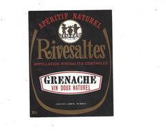 ETIQUETTE  RIVESALTES  GRENACHE   LOGEAIS JAMIN RENNES  ****   RARE       A   SAISIR  ****** - Etiquettes