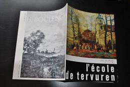 L'école De TERVUREN Catalogue D'Exposition 1967 Régionalisme HIPPOLYTE BOULANGER FOURMOIS ASSELBERGS PEINTRES PEINTURE - Belgien