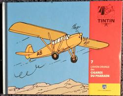 TINTIN En AVION - 7 - L'Avion Orange Des Cigares Du Pharaon - Éditions Moulinsart - ( 2014 ) . - Tintin
