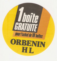 PUBLICITE AUTOCOLLANT MEDICAMENT VETERINAIRE ORBENIN HL - Stickers