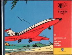 TINTIN En AVION - 2 - Le Carreidas 160 De Vol 714 Pour Sydney - Éditions Moulinsart - ( 2014 ) . - Tintin