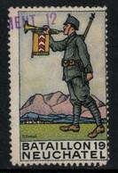 Suisse /Schweiz/Switzerland // Vignette Militaire // Bataillon 19 Neuchâtel Rgt.Inf.8 (1914-1918) - Poste Militaire