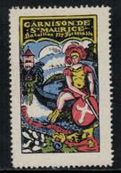Suisse /Schweiz/Switzerland // Vignette Militaire // Fonds De Secours Garnison De St.Maurice Bat.177 - Poste Militaire