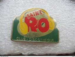 Pin's Du Club Discotheque Saint RO (Saint-Romary) à Saint Etienne Lès Remiremont (Dépt 88) - Musique