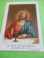 Image Religieuse/ Je Suis Le Pain Vivant/1ére Communion/ LYCEE HOCHE/Premier Serment/VERSAILLES/1905              IMPI47 - Religion & Esotérisme