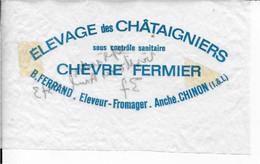 ETIQUETTE  DE  FROMAGE   13 X 8 Cm CHEVRE FERMIER ELEVAGE DES CHATAIGNIERS B. FERRAND ANCHE CHINON INDRE ET LOIRE - Cheese