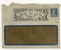 ENVELOPPE DE LA SOCIETE DES VIVIERS / BOULOGNE SUR MER / TIMBRE PERFORE H C           C1044 - Frankrijk