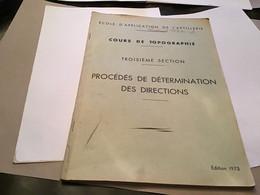 École D'application De L'artillerie Lieutenant Flèche Cours De Topographie Troisième Section Procédé De Détermination De - Français